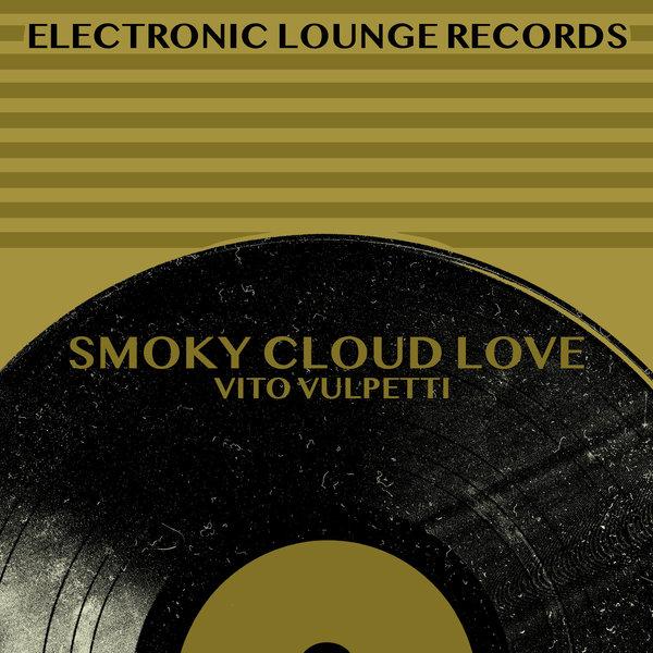 VITO VULPETTI-Smoky Cloud Love