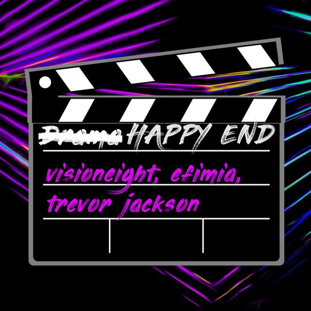 VISIONEIGHT, EFIMIA & TREVOR JACKSON-Happy End