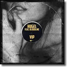 HUGEL FT. BLOODLINE-Vip