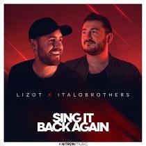 LIZOT X ITALOBROTHERS-Sing It Back Again