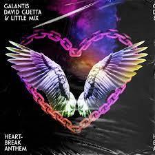 GALANTIS & DAVID GUETTA & LITTLE MIX-Heartbreak Anthem