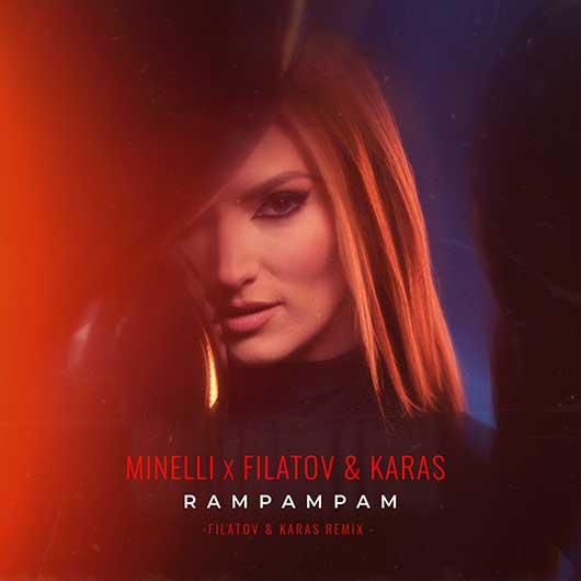 MINELLI-RamPamPam (Filatov & Karas Remix)