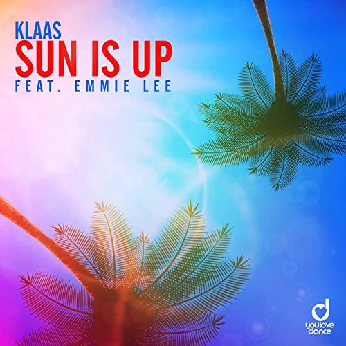 KLAAS FEAT. EMMIE LEE-Sun Is Up