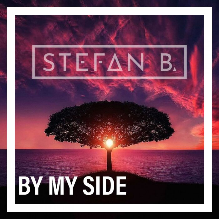 STEFAN B.-By My Side