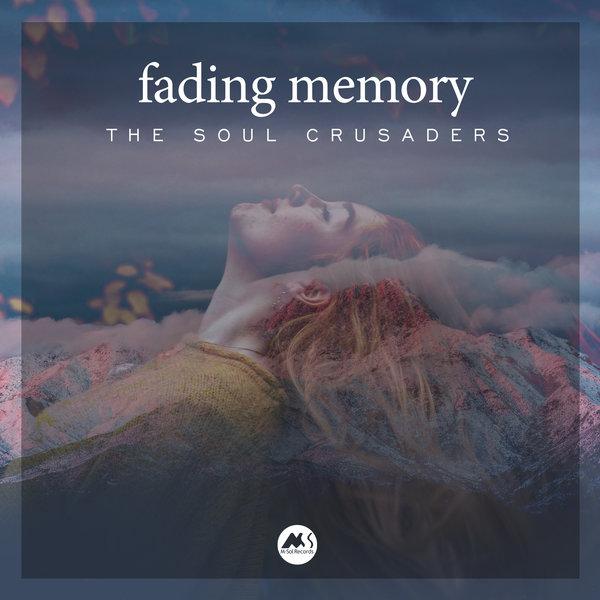 THE SOUL CRUSADERS-Fading Memory