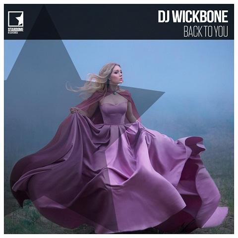 DJ WICKBONE-Back To You
