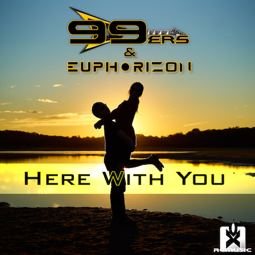 99ERS & EUPHORIZON-Here With You