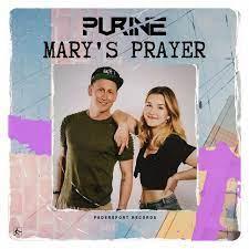 PURINE-Mary´s Prayer