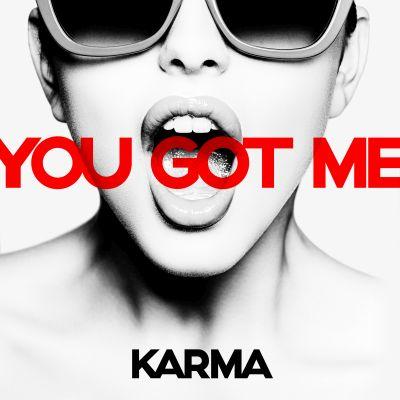 KARMA-You Got Me