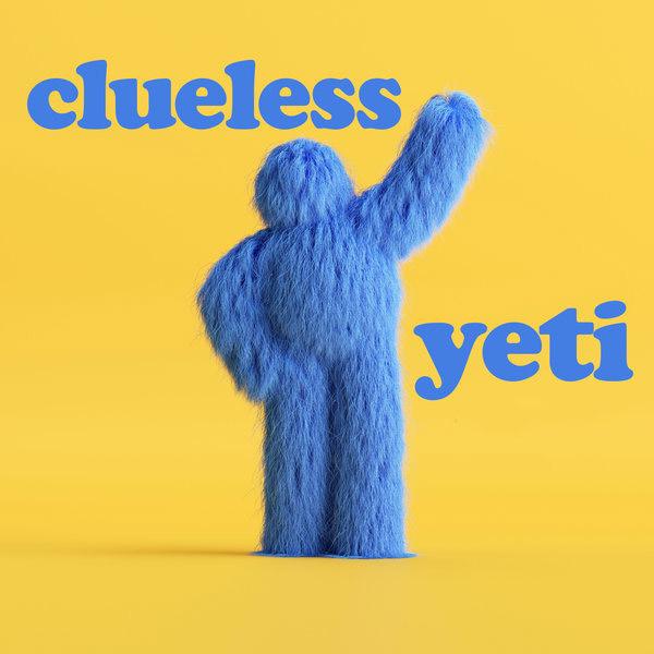 CLUELESS-Yeti (remixes)