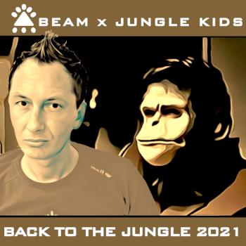 BEAM X JUNGLE KIDS-Back To The Jungle 2021