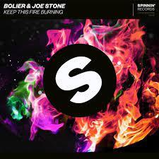 BOLIER, JOE STONE-Keep This Fire Burning