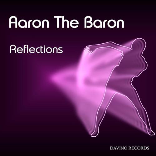 AARON THE BARON-Reflections