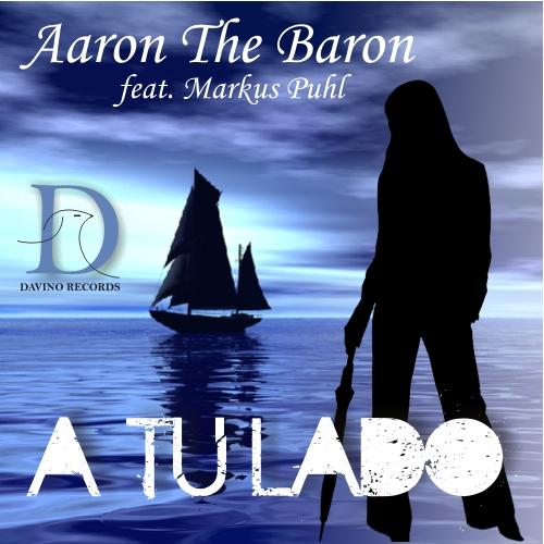 AARON THE BARON FEAT. MARKUS PUHL-A Tu Lado ( Salsa On The Beach Mix )