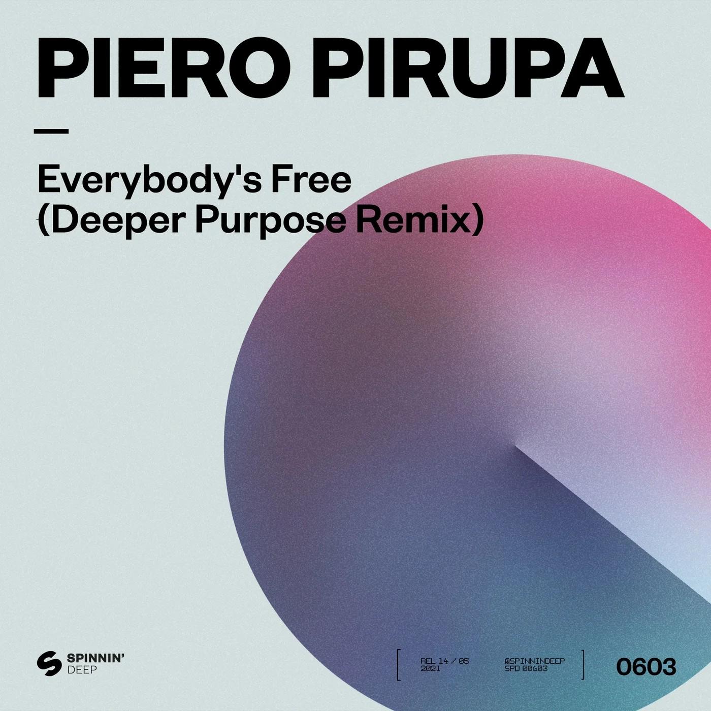PIERO PIRUPA-Evereybodys Free (to Feel Good)