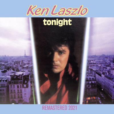 KEN LASZLO-Tonight (remastered 2021)