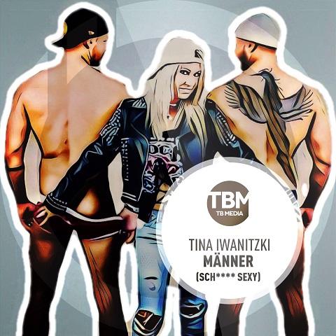 TINA IWANITZKI-Männer (Sch**** sexy)