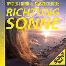 TIMSTER & NINTH X SEASIDE CLUBBERS-Richtung Sonne