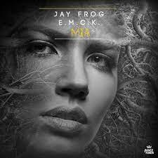 JAY FROG & E.M.C.K.-Mia