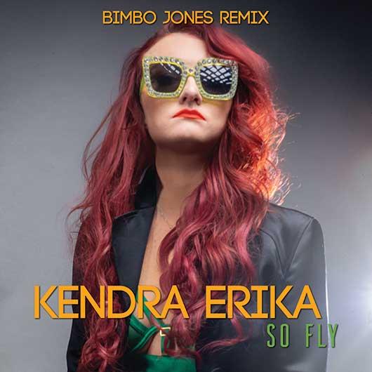 KENDRA ERIKA-So Fly