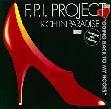 F.P.I. PROJECT-Rich In Paradise (da Clubbmaster & Tom Pulse Remix)