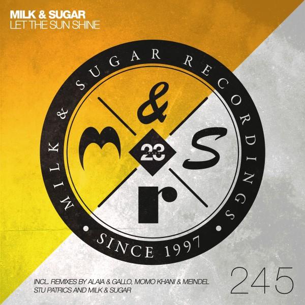 MILK & SUGAR-5 Let The Sun Shine Mathieu & Florzinho Extended Remix