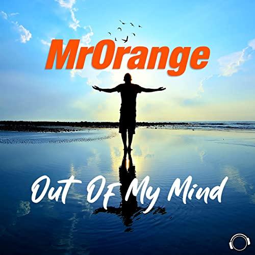 MRORANGE-Out Of My Mind
