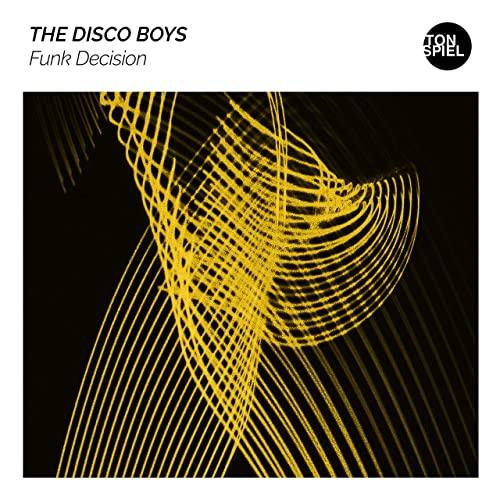 THE DISCO BOYS-Funk Decision