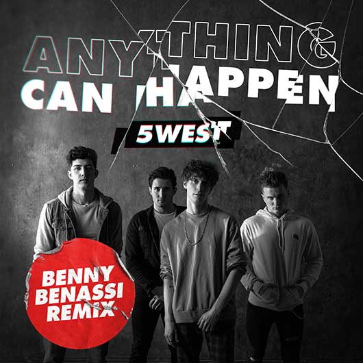 5 WEST & Benny Benassi-Anything Can Happen