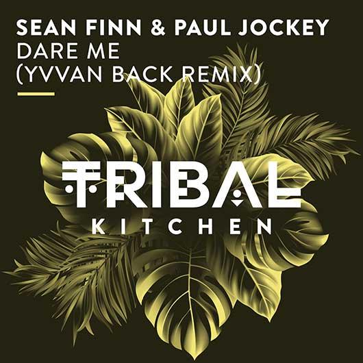 SEAN FINN & PAUL JOCKEY-Dare Me ( Yvvan Back Remix )