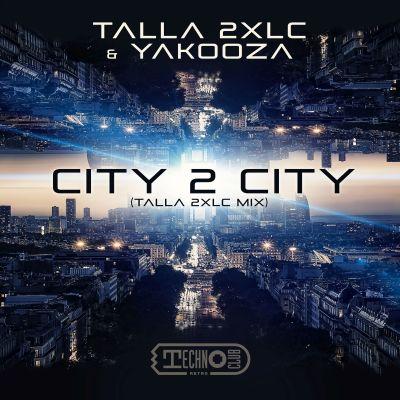 TALLA 2XLC & YAKOOZA-City 2 City (talla 2xlc Mix)