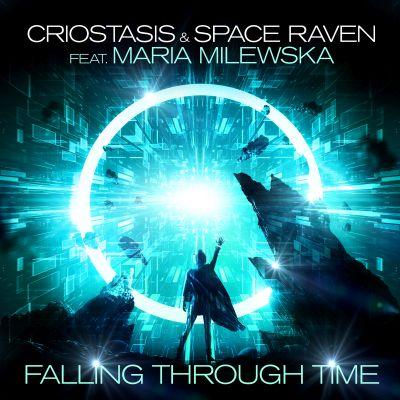 CRIOSTASIS & SPACE RAVEN FEAT. MARIA MILEWSKA-Falling Through Time