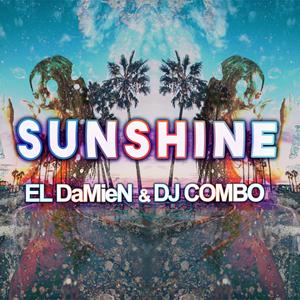 EL DAMIEN X DJ COMBO-Sunshine