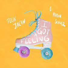 FELIX JAEHN & ROBIN SCHULZ-I Got A Feeling