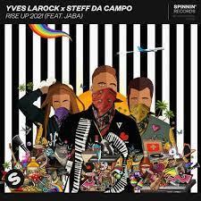 YVES LAROCK, STEFF DA CAMPO, JABA-Rise Up 2021