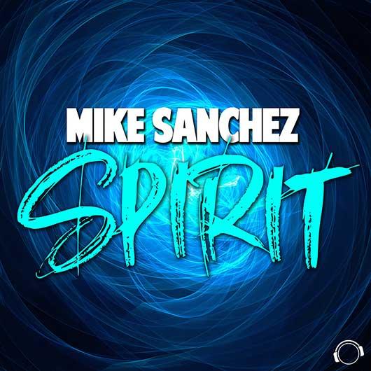 MIKE SANCHEZ-Spirit