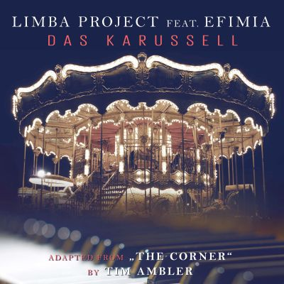 LIMBA PROJECT FEAT. EFIMIA-Das Karussell