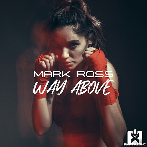 MARK ROSS-Way Above