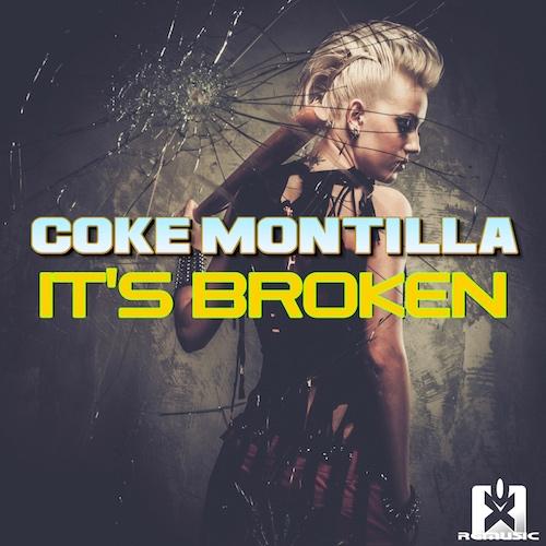 COKE MONTILLA-It´s Broken