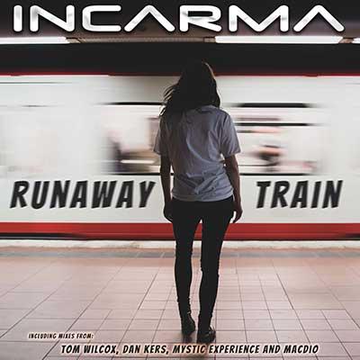 INCARMA-Runaway Train