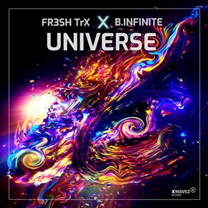 FR3SH TRX  X B. INFINITE-Universe