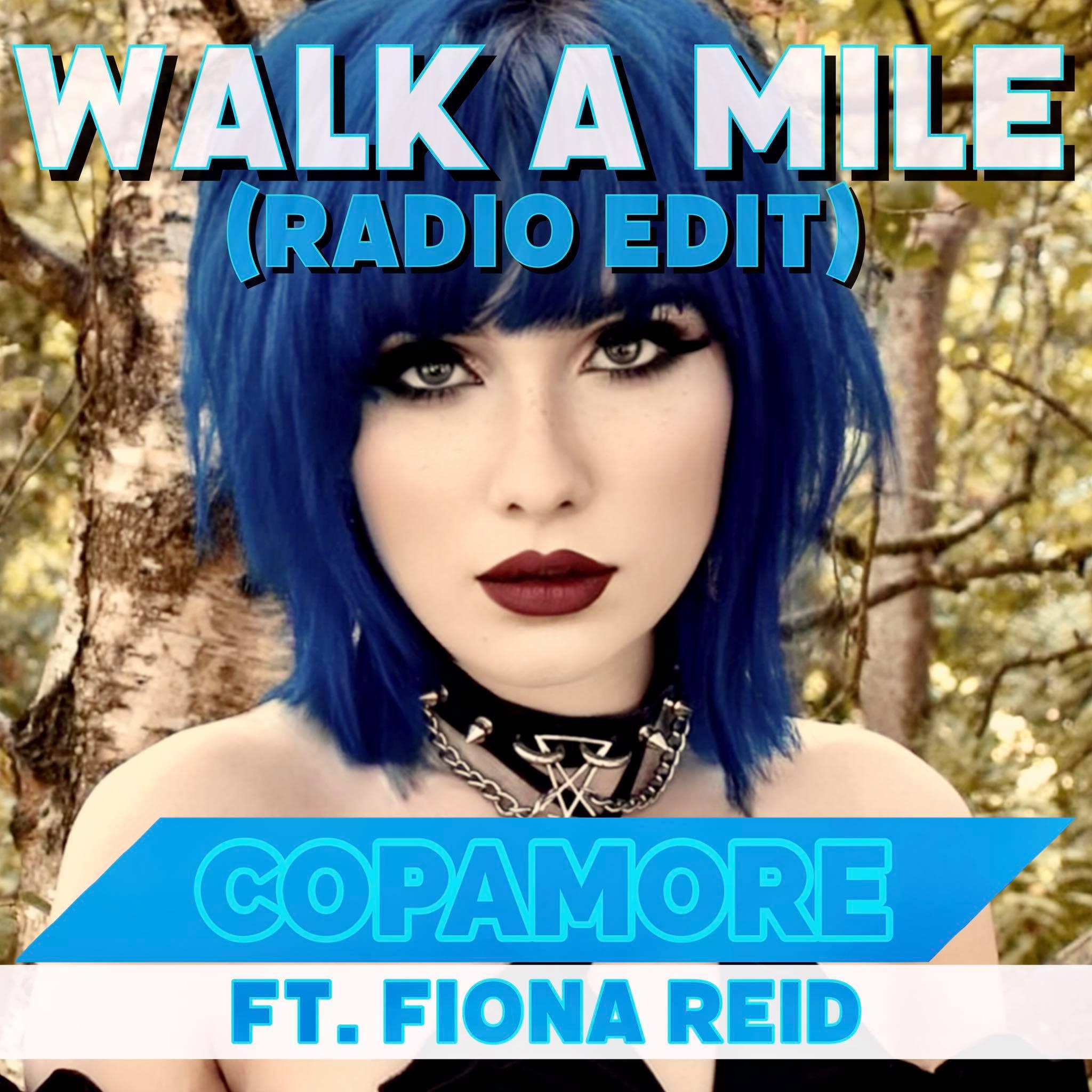 COPAMORE FEAT. FIONA REID-Walk A Mile